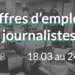 offres d'emplois journalistes du 18.03 au 24.03